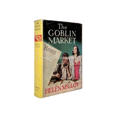 The Goblin Market by Helen McCloy First Edition Robert Hale 1951